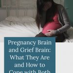 confused pregnant woman sitting on bed - Pregnancy Brain and Grief Brain: What They Are and How to Cope with Both