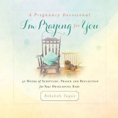 I'm Praying for You - A Pregnancy Devotional